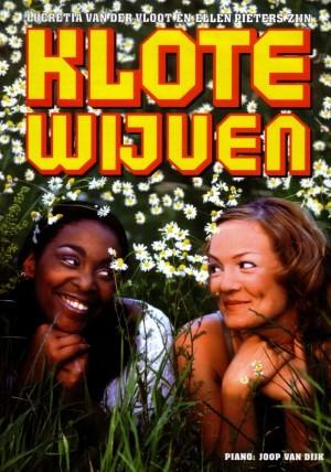 Ellen Pieters en Lucretia van der Vloot - Klotewijven