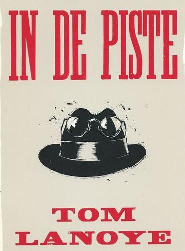 Cabaret Tom Lanoye - In de Piste