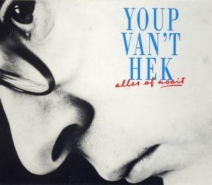 Youp van 't Hek - Alles of Nooit
