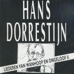 Hans Dorrestijn - Liederen van wanhoop en ongeloof II