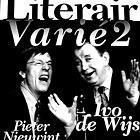 Ivo de Wijs en Pieter Nieuwint - Literair Varié2